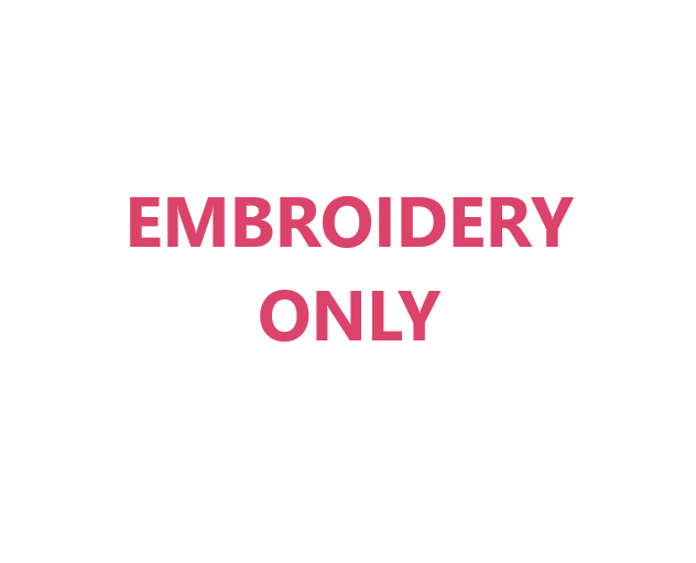 Embroidery Only